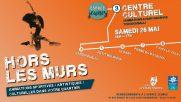 [Archives] – Hors les murs – centre culturel – 26 mai 2018