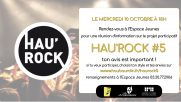 [Archives] – Réunion d'informations Hau'rock #5 – 10 octobre 2018