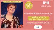 [Archives] – Fabienne Thibeault et sa troupe – Hommage à Starmania – 02 mars 2019