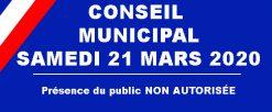 Conseil Municipal – Samedi 21 Mars 2020 – Présence du Public NON AUTORISEE