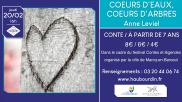 [Archives] – Cœurs d'eaux, cœurs d'arbres – 20 février 2020