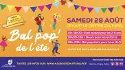 [Fête] – Bal Pop' – 28 aout 2021