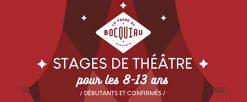 Stage de théâtre pour les 8-13 ans / vacances d'hiver et de printemps 2021