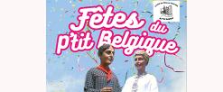 Fêtes du P'tit Belgique