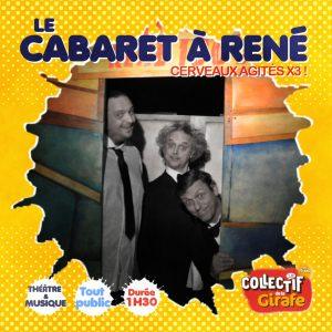 Le Cabaret à René – Collectif de la Girafe (théâtre) – Les mardis à la ferme
