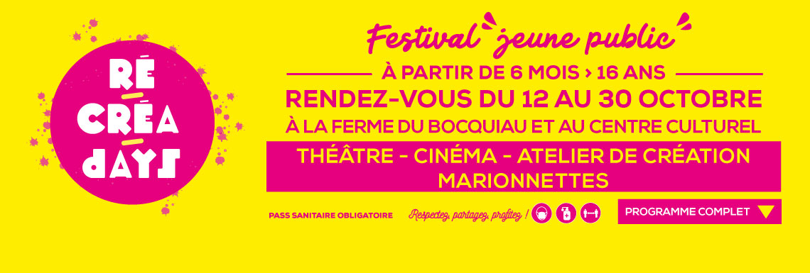 Festival jeune public «RéCréadays»