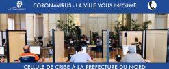 Coronavirus : cellule de crise à la Préfecture du Nord