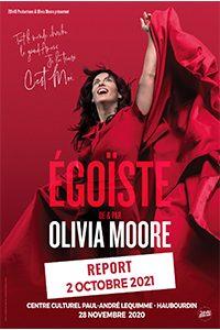 Olivia Moore : Egoïste (humour)